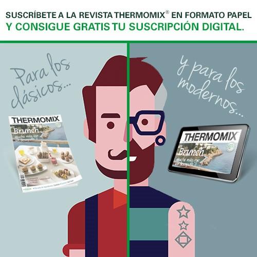 SUSCRIPCION GRATUITA A LA REVISTA OFICIAL DE Thermomix®