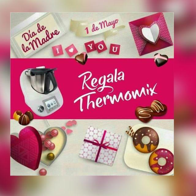 REGALA Thermomix® POR EL DIA DE LA MADRE